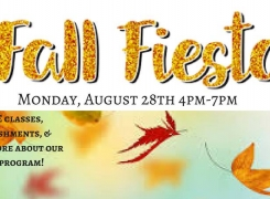 Back to School Fall Fiesta Mon., August 28th 4-7pm