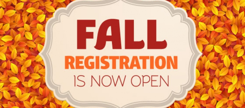 WE ARE NOW ENROLLING FOR FALL-Stop by Tues. & Thurs. 4pm-7pm